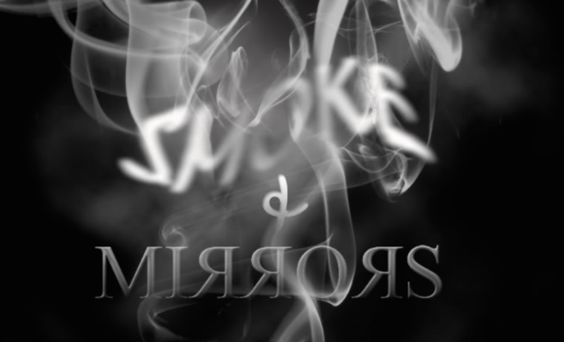 Image result for smoke and mirrors