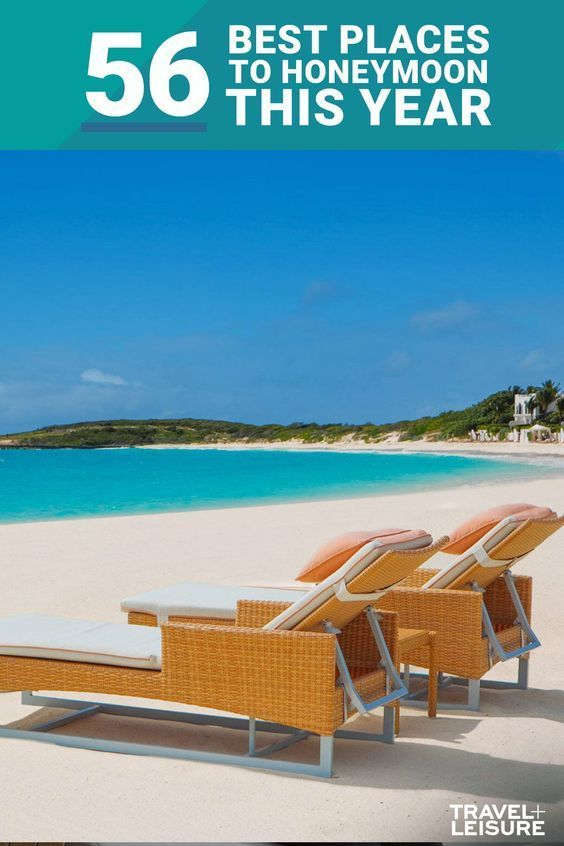 56 Wonderful Places To Honeymoon Right Now Best Places To Honeymoon Honeymoon Destinations Honeymoon Resorts