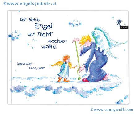 """""""Der kleine Engel der nicht wachsen wollte"""" ist ein bezauberndes Kinderbuch das ich für Ingrid Auer illustrieren durfte - ich liebe es! Bestellbar mit gezeichneter Sigierung bei mir unter www.connywolf.com in meinem Web-Shop."""
