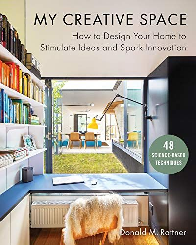 Download Pdf My Creative Space How To Design Your Home To Stimulate Ideas And Spark Innovation Free Epu Design Your Home Interior Design Books Creative Space
