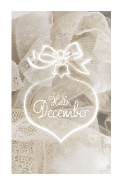 """Hello, December"" - Morgane LB:"