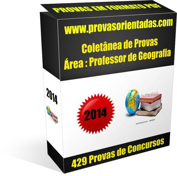 Coletânea Provas para Concursos - Professor de Geografia