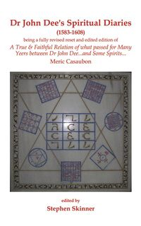 Dr. John Dee's Spiritual Diaries