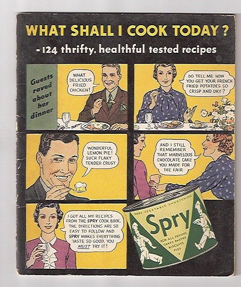 """""""Do tell me how you get your french fried potatoes so crisp and dry?"""" Vintage Spry Cookbook."""