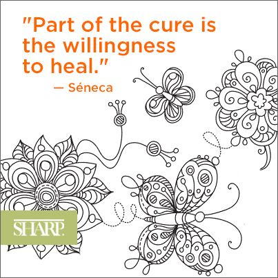 """""""Part of the cure is the willingness to heal."""" - Seneca #seneca #quote #sharphealthcare"""