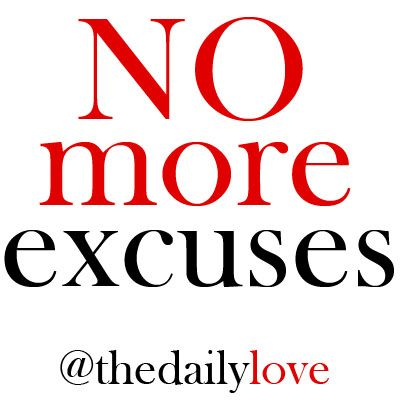 No More Excuses #TDL