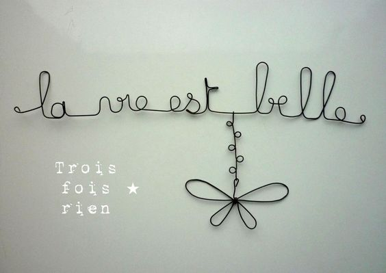 """Déco murale fil de fer """"La vie est belle"""""""