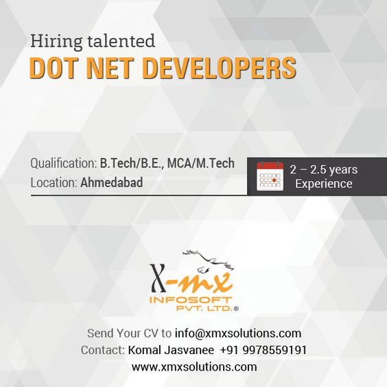 Hiring Dot Net Developers At Xmx Solutions Qualification B Tech B E Mca M Tech Location Ahmedabad Experience 2 Development Solutions Software Development