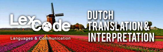 Need Dutch translations? Lexcode it! Visit www.lexcode.com.ph!