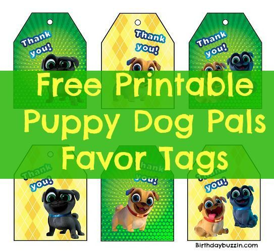 Free Printable Puppy Dog Pals Favor Tags Birthday Buzzin Puppy Birthday Parties Dogs And Puppies Puppy Birthday
