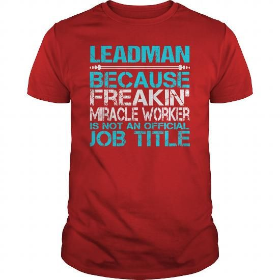Awesome Tee For Leadman - #gifts for guys #gift for mom.  Awesome Tee For Leadman, gift for girls,gift box. LOWEST PRICE =>...