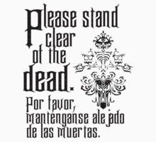 Please stand clear of the dead by HammerMountain