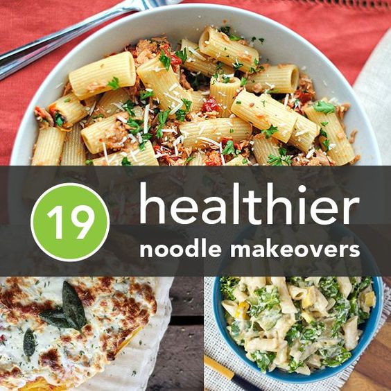 19 Healthier Noodle Makeovers #healthy #kitchenhacks #healthyrecipes