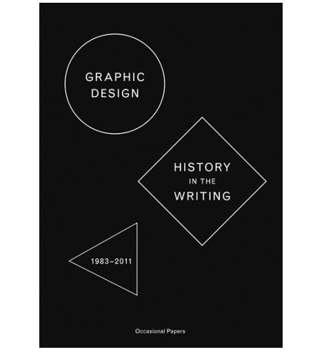 Graphic Design: History in the Writing