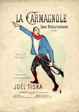 """Cover Sheet Music by Henri-Gabriel Ibels (1867-1936), """"La Carmagnole"""" chant révolutionnaire, Music by Joël Tiska, Editeur C. Joubert, Paris."""