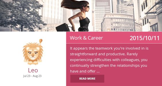 Leo work & career horoscope for 2015/10/11. Is it accurate? Pin=Yes | Favorite=No