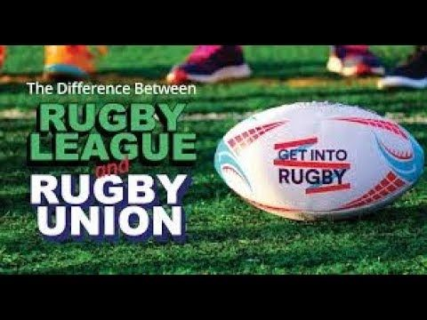 The Difference Between Rugby League And Rugby Union Explained Rugby