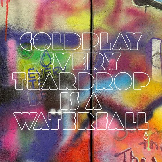 Coldplay – Every Teardrop Is a Waterfall (single cover art)
