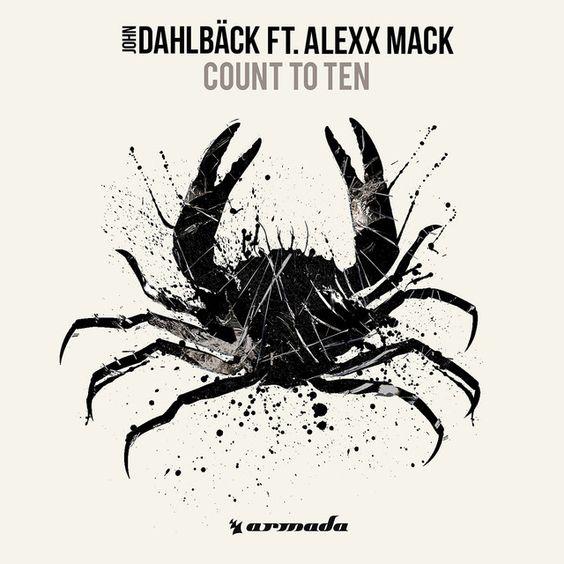 """Count To Ten"" by John Dahlbäck Alexx Mack added to New Music Friday playlist on Spotify"