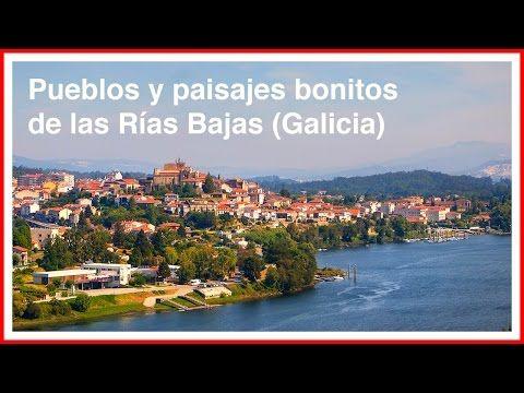 Galicia Pueblos Bonitos Y Paisajes Con Encanto En Las Rías Bajas Youtube Paisajes Pueblo Paisajes Bonitos