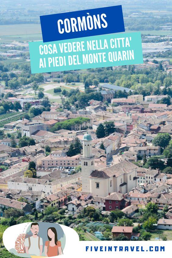 Cosa vedere a Cormòns | Cosa vedere nella città ai piedi del Monte Quarin