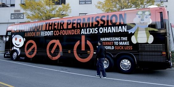 "The wrapped bus celebrates the tour of Alexis's recently published book, Without Their Permission, a ""blueprint and rallying cry for entrepreneurship"". At each stop, you'll get to hear from Alexis, local entrepreneurs and YC alums about their experiences as startup founders. http://withouttheirpermission.com/"