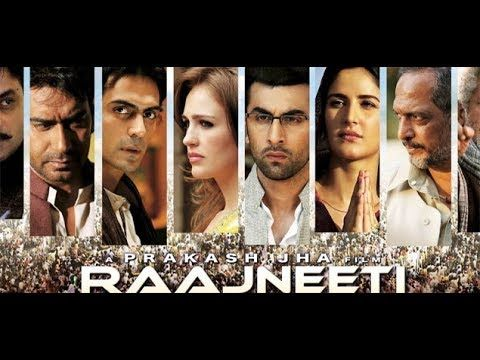 Rajneeti Full Hindi Movie 2018 Ajay Devgan Ranbir Kapoor