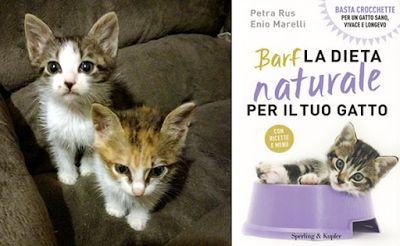 Bio Bloggando: BARF - La Dieta Naturale per il tuo Gatto - Libro