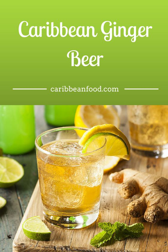 Caribbean Ginger Beer - Ginger Ale Caribbean Food