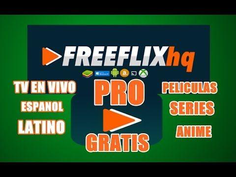 Gran App Canales De Paga Gratis Freeflix Pro Tv En Vivo Espanol