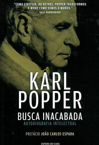 KARL POPPER - BUSCA INACABADA - AUTOBIOGRAFIA INTELECTUAL: