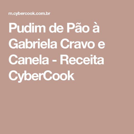Pudim de Pão à Gabriela Cravo e Canela - Receita CyberCook