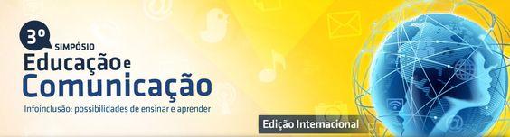 3º Simpósio de Educação e Comunicação – Edição Internacional