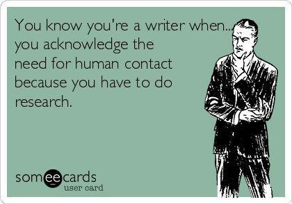 You know you're a writer when... - Writers Write Creative Blog: