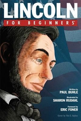 Lincoln for Beginners by Paul Buhle