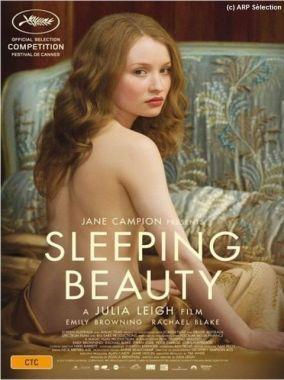 Sleeping Beauty (Belle de nuit) est un film australien réalisé par Julia Leigh, sorti en 2011, mettant en vedette Emily Browning. Wikipédia (Ici Artv / Août 2014)