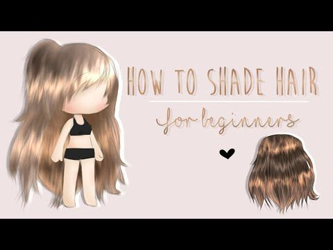 How To Shade Edit Gacha Hair For Beginners Tutorial 250 Sub Special Youtube How To Shade Girl Hair Colors Club Hairstyles
