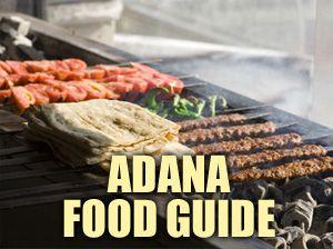 ADANA FOOD GUIDE