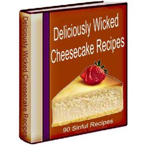 Deliciously Wicked Cheesecake Recipes (Kindle Edition)  http://www.amazon.com/dp/B00546CAXK/?tag=goandtalk-20  B00546CAXK
