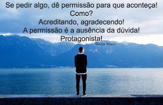 Denise Mucci: A permissão é a ausência da dúvida! http://denisemucci2015.blogspot.com.br/2015/12/a-permissao-e-ausencia-da-duvida.html