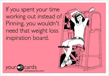 """""""Weight loss inspiration board"""" - ahahahaha!"""