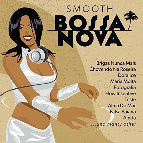 VA - Smooth Bossa Nova (2017)