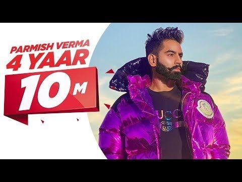 Parmish Verma 4 Peg Renamed 4 Yaar Full Video Dilpreet Dhillon Desi Crew Latest Songs 2019 Youtube Songs Singer Music Songs