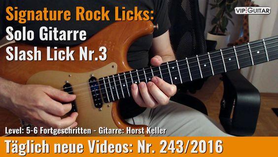 ✪ Signature Rock Licks ►Solo Gitarre - Slash Lick Nr.3