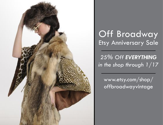 Off Broadway Anniversary Sale Happening NOW! 25% off EVERYTHING in the shop through 1/17  www.esty.com/shop/offbroadwatvintage