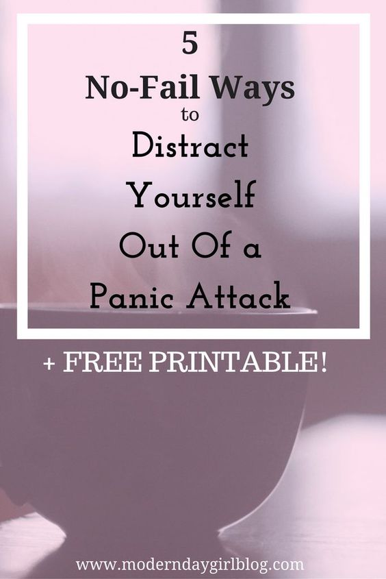 5 No-Fail Ways to Distract Yourself Out Of a Panic Attack + FREE Printable