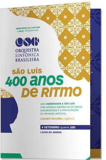 Orquestra Sinfônica Brasileira - 400 years of São Luis Concert.