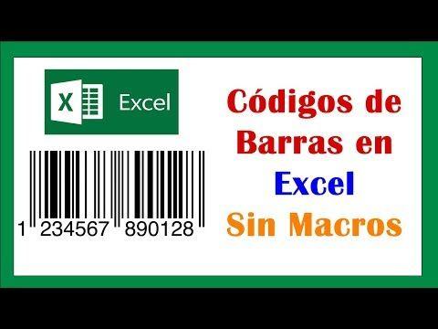 Cómo Generar Codigo De Barras En Excel 2016 O 2019 Sin Macros Youtube Codigo De Barras Clases De Computacion Informatica Y Computacion