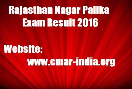 http://frogy.in/results/rajasthan-nagar-palika-exam-result-2016-www-cmar-india-org/
