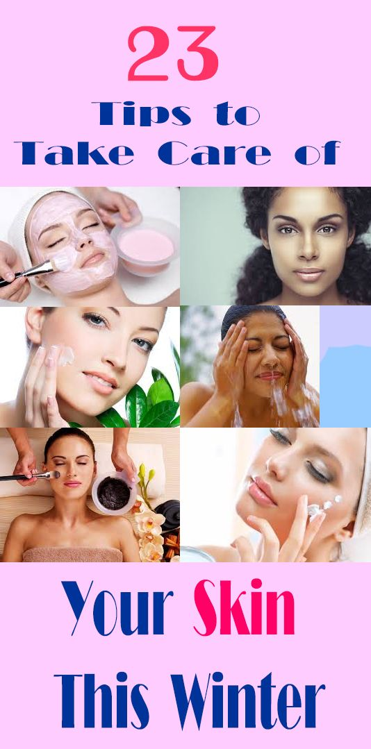 23 Tips To Take Care Of Your Skin This Winter Dry Skin On Face Dry Skin Body Dry Skin Care Routine